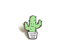 """Can't Touch This Cactus"" Lapel Pin 