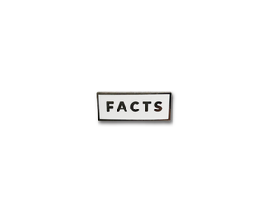 """Facts"" Lapel Pin 