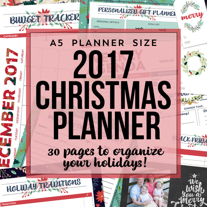 2017 Christmas Planner (A5 Planner Size) with Editable Gift Tags and Card