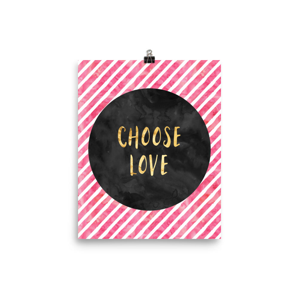 Choose Love Inspirational Poster