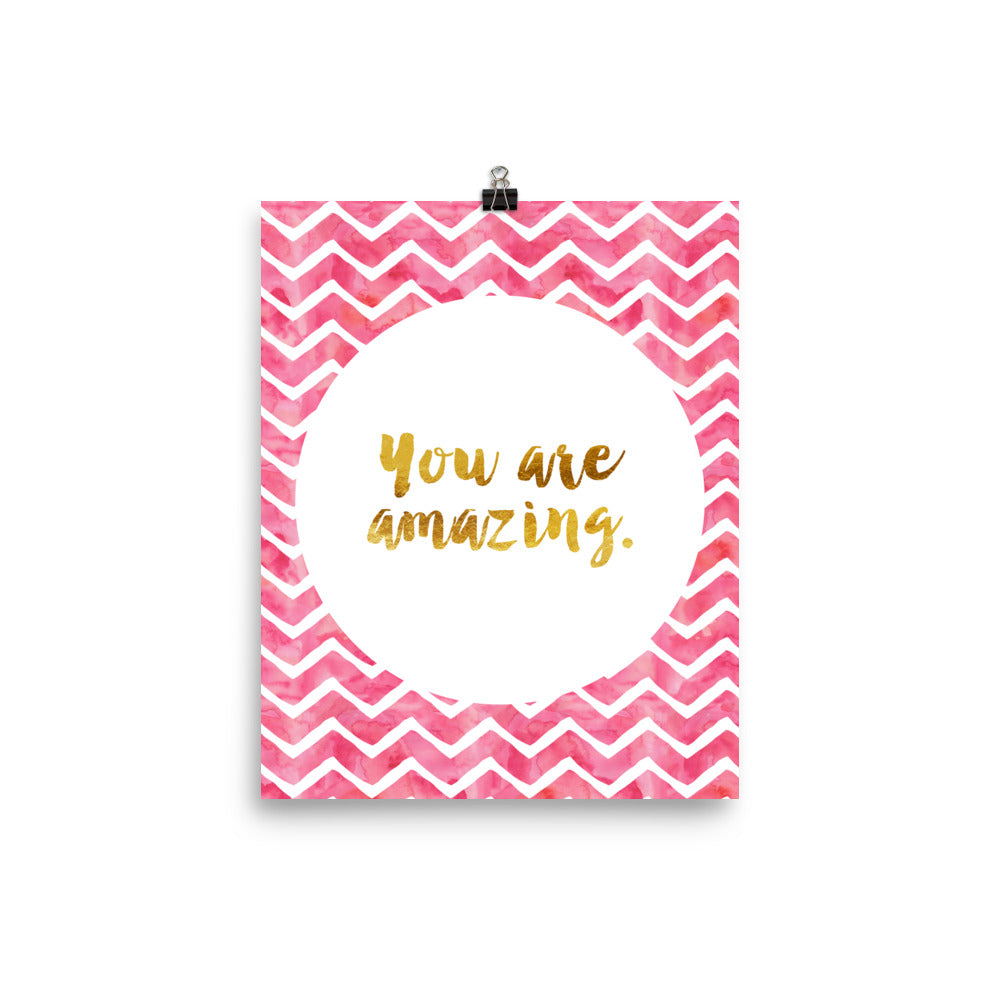 You Are Amazing Faux Gold Inspirational Poster