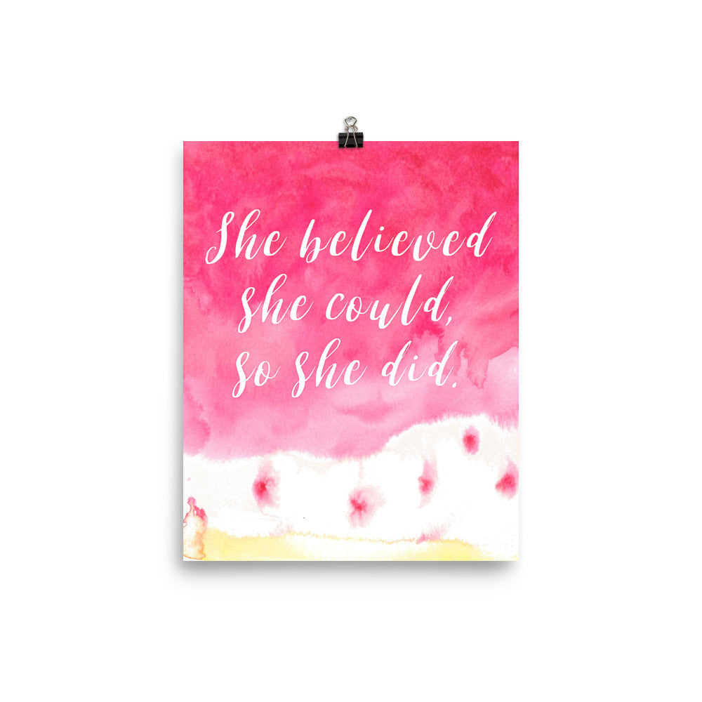 She Believed She Could, So She Did Pink Watercolor Poster
