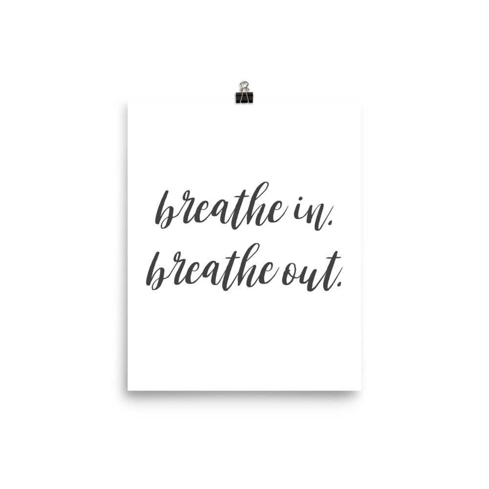 Breathe In. Breathe Out. Inspirational Calm Poster