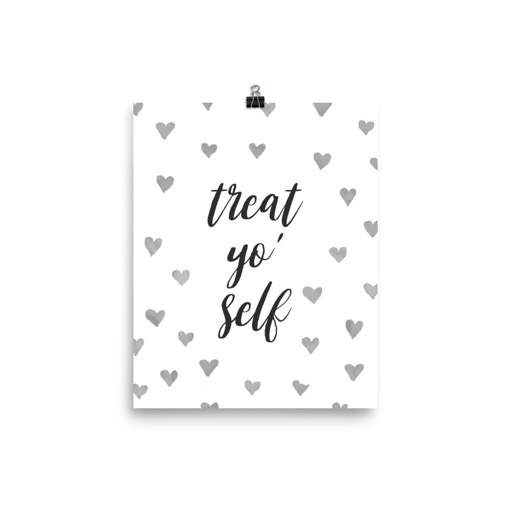 Treat Yo' Self Hearts Poster