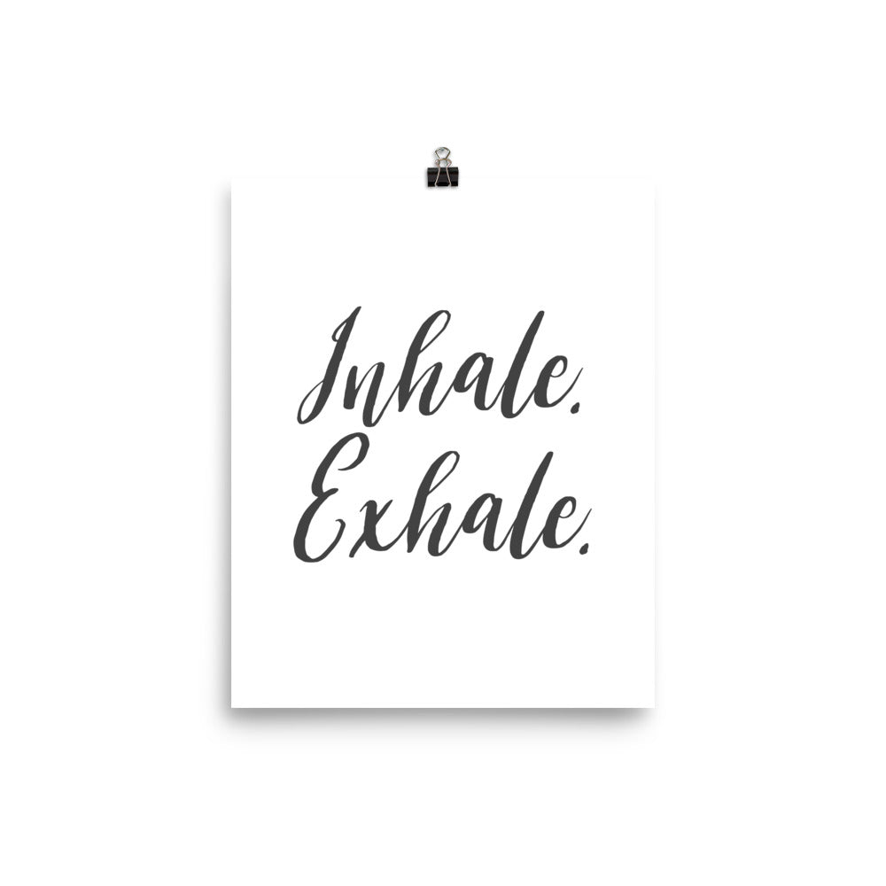 Inhale. Exhale. Calm Poster