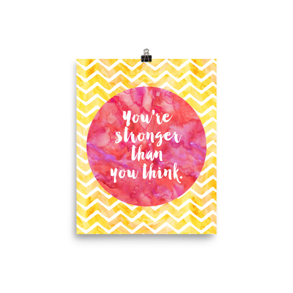 You're Stronger Than You Think Watercolor Chevron Poster