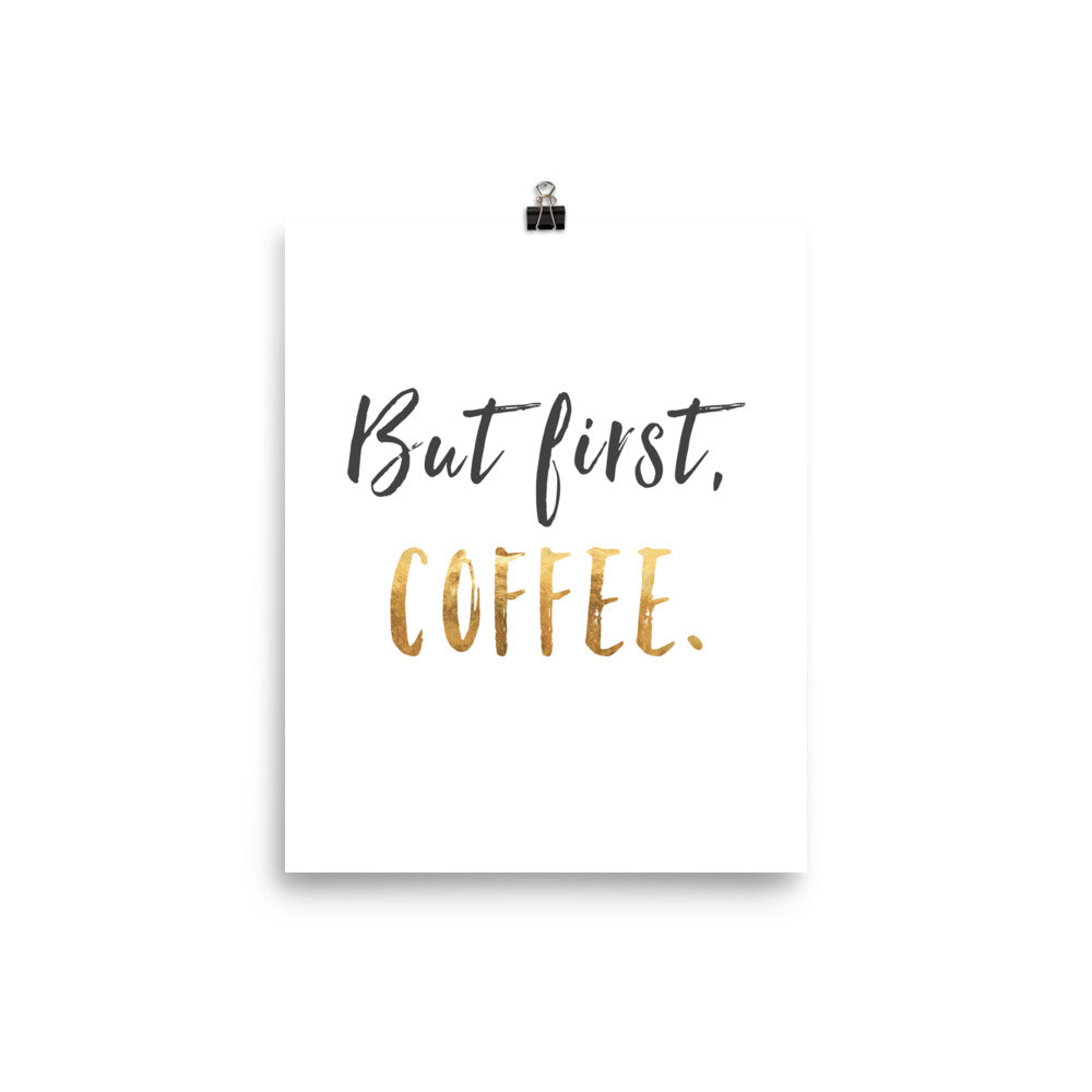 But First Coffee Inspirational Poster