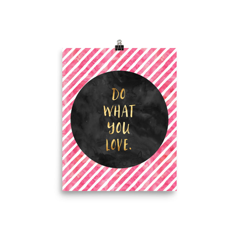 Do What You Love Faux Gold Poster