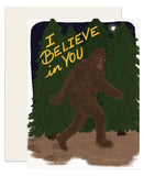 Believe in Big Foot
