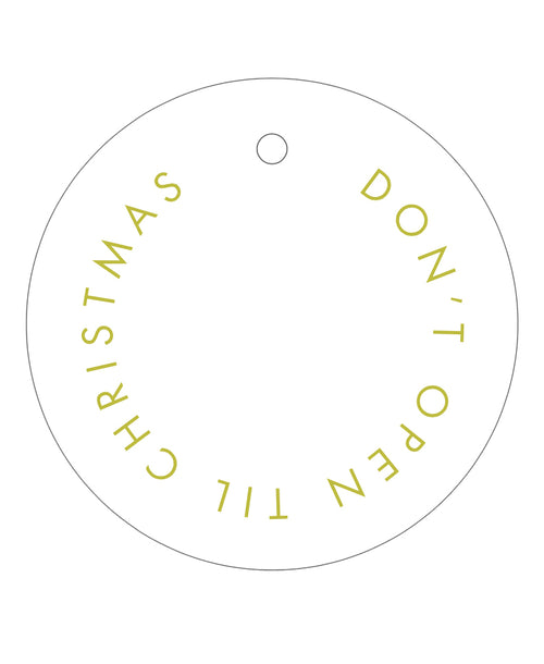2020 Exclusive - Don't Open Til Christmas Gift Tags