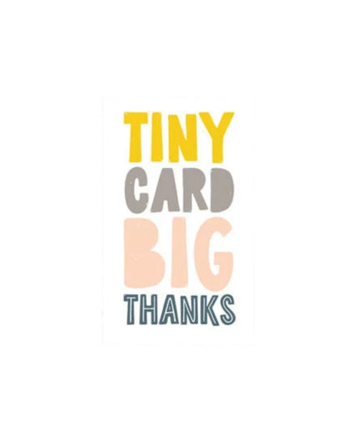 Tiny Card Big Thanks - MINI