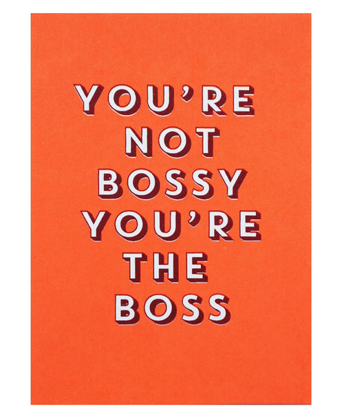You're Not Bossy