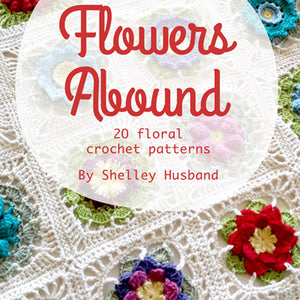 Flowers Abound by Shelley Husband