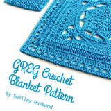 Greg Crochet Blanket Pattern by Shelley Husband