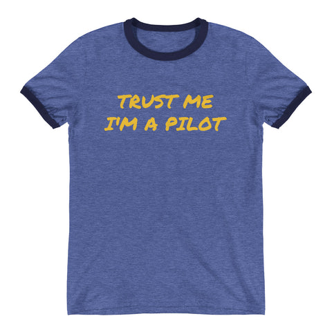 Trust me I am a Pilot - Blue - Shotisfy