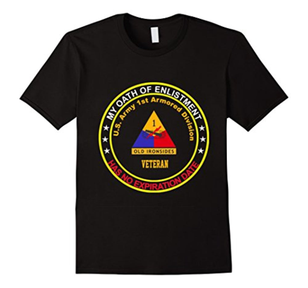 1st armored division veteran - my oath tshirt