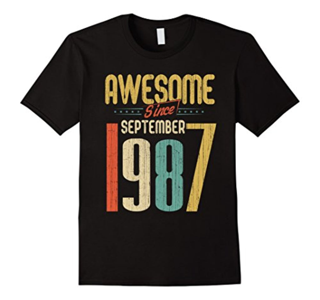 awesome since september 1987 t-shirt funny 30th birthday tee