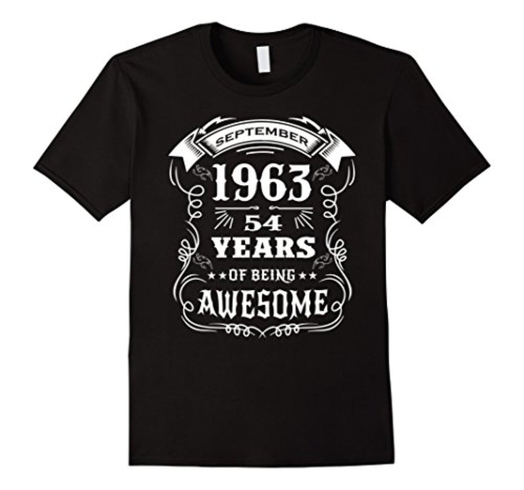 54th birthday gift - born in september 1963 t-shirt