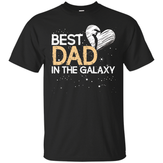Best Dad In The Galaxy Father's Day Shirt