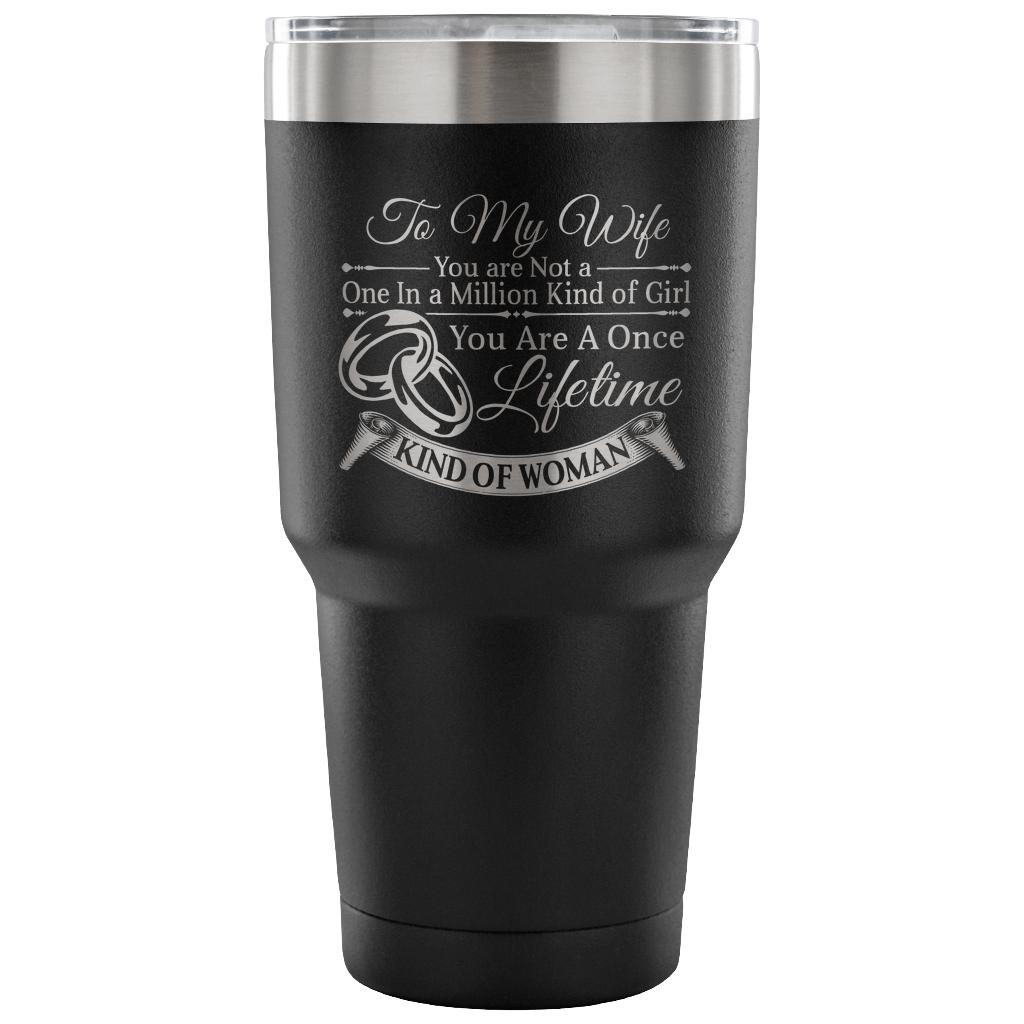 To My Wife 30oz Vacuum Tumbler