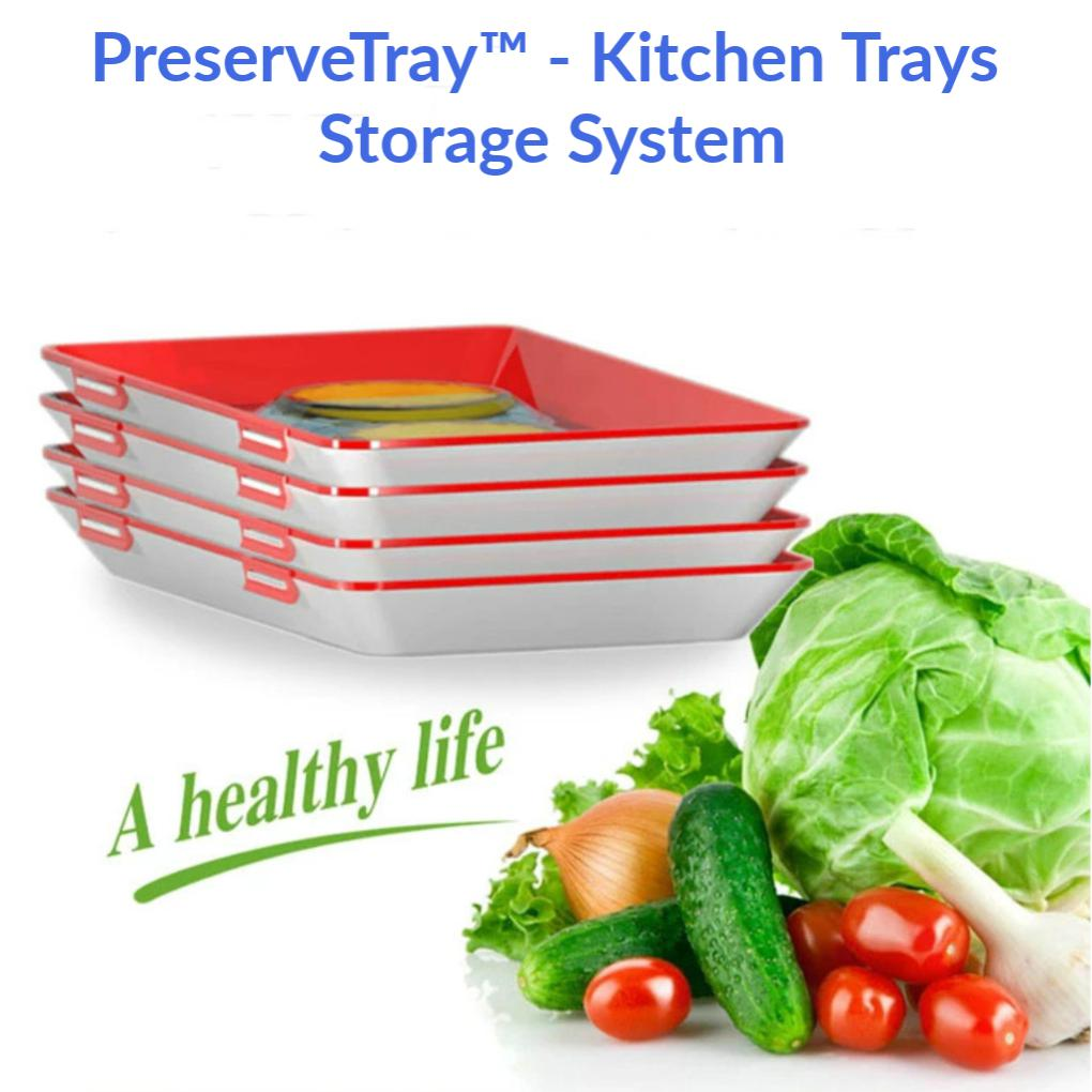 PreserveTray - Kitchen Storage Tray