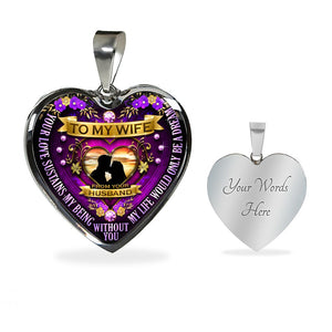 To My Wife - Your Love Sustains My Being Without You, My Love Would Only Be A Dream (Silver)