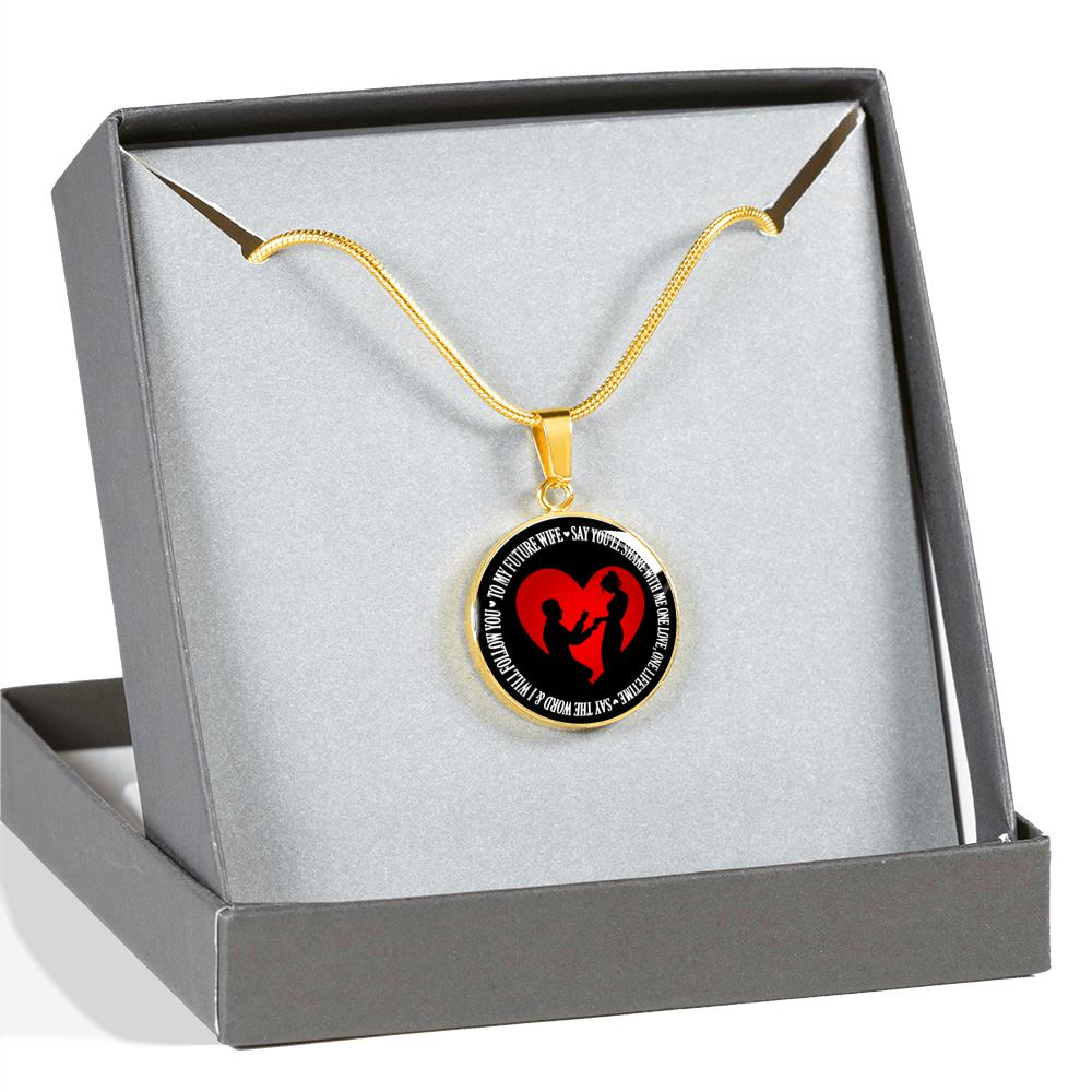 To My Future Wife - Say You'll Share With Me One Love, One Lifetime, Say The Word & I Will Follow You (Real 18k Gold Finish)
