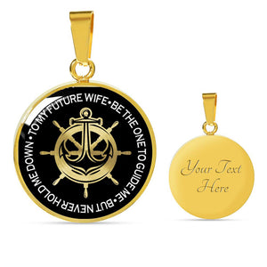 To My Future Wife - Be The One To Guide Me - But Never Hold Me Down (Real 18k Gold Finish)