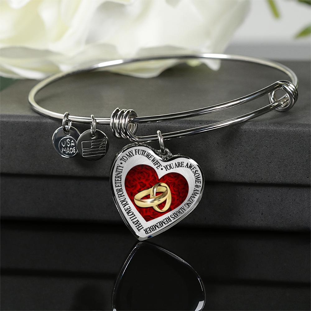 To My Future Wife - You Are Awesome & Amazing - Always Remember That - I Love You For Eternity With 2 Rings Together - Silver Bangle (DISCOUNT Today Only)