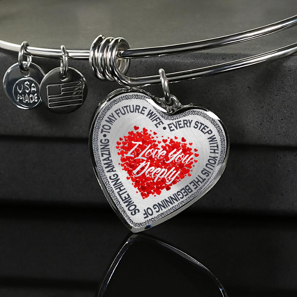 To My Future Wife - Every Step With You Is The Beginning Of Something Amazing - I Love You Deeply (Silver Bangle)