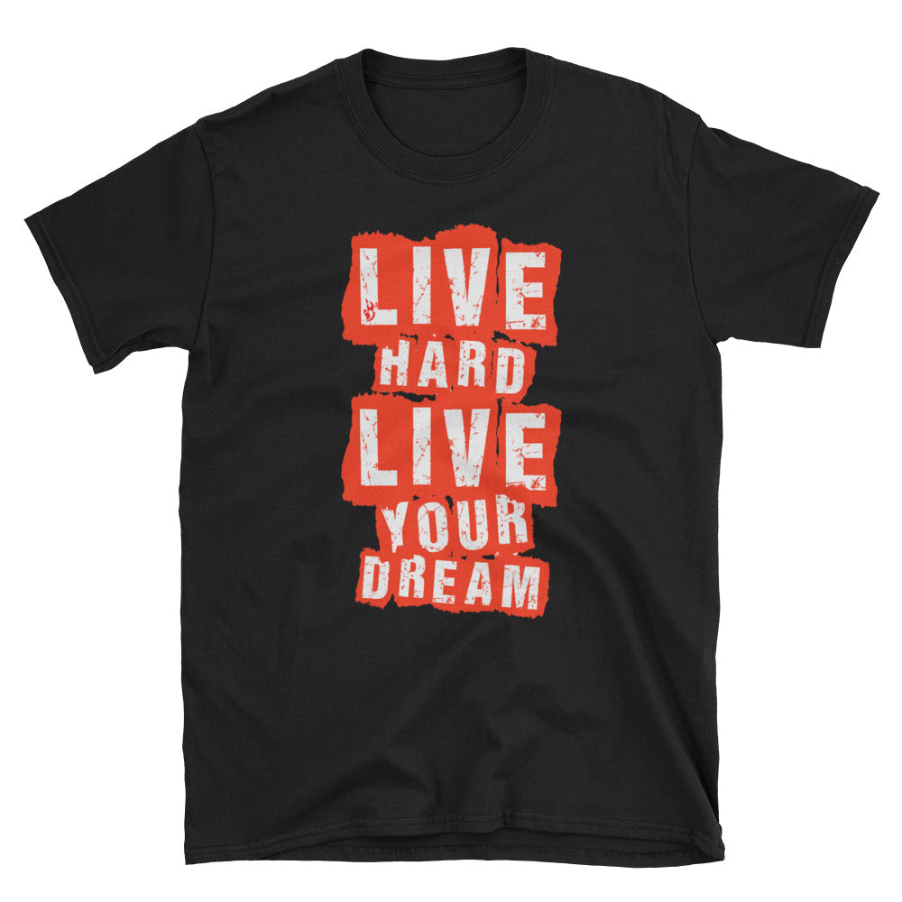 LIMITED Live Hard Live Your Dream Retro T-Paita