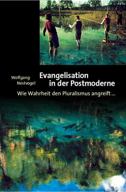 Evangelisation in der Postmoderne