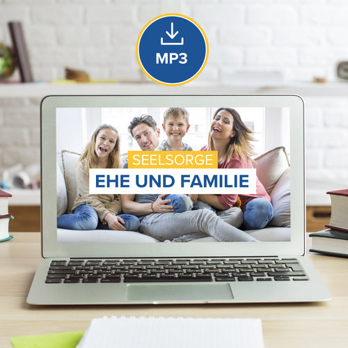 Seelsorge II: Ehe und Familie (MP3 Download)