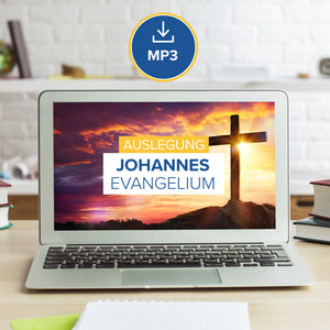 Auslegung Johannes Evangelium (MP3 Download)
