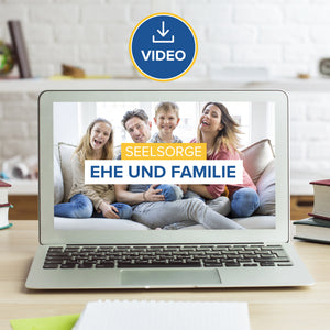 Seelsorge II: Ehe und Familie (Video Stream & Download)