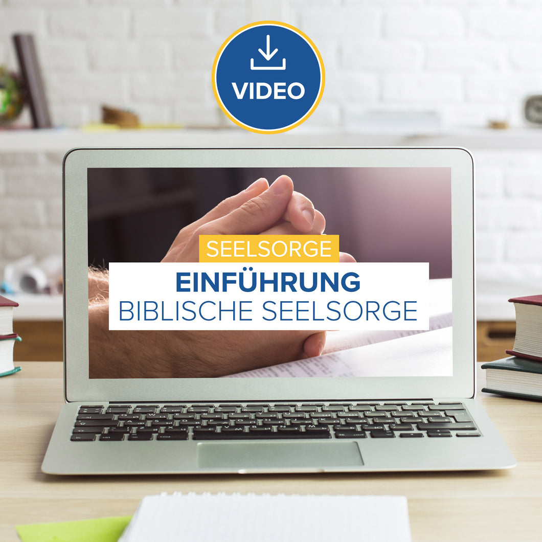 Seelsorge I: Einführung Biblische Seelsorge (Video Stream & Download)