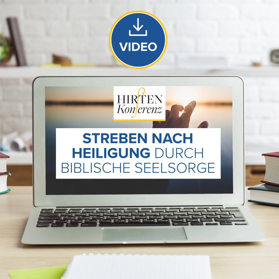 Hirtenkonferenz 2015 - Streben nach Heiligung durch biblische Seelsorge (Video Stream & Download)