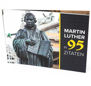 Martin Luther in 95 Zitaten