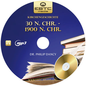 Kirchengeschichte 2008 - 30 N.CHR.-1900 N.CHR. (MP3 Download)