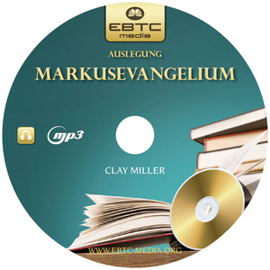 Auslegung Markusevangelium (MP3 Download)