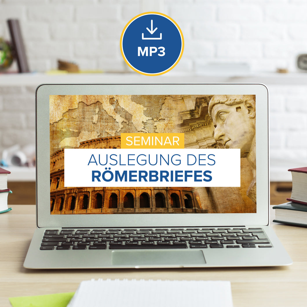 Auslegung des Römerbriefes [MP3-Download]