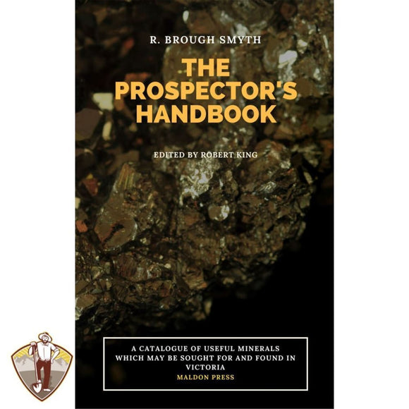 The Prospectors Handbook. A Catalogue of Minerals from Victoria. Books