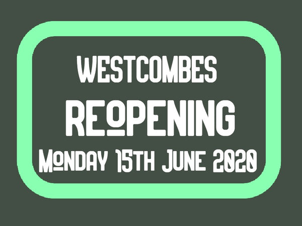 Westcombes is Reopening the Showroom on Monday 15th June 2020