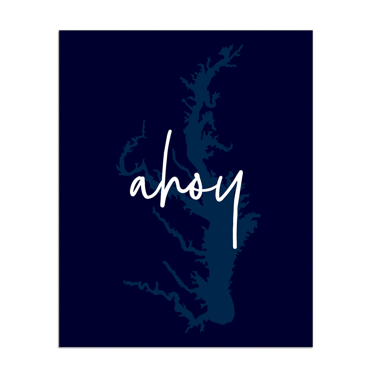Ahoy - Chesapeake Bay Print