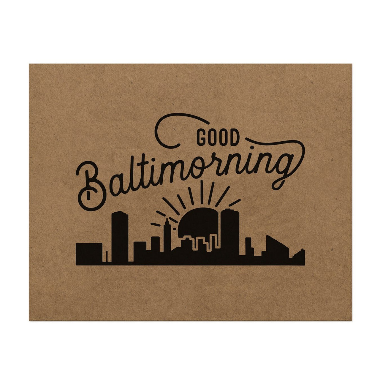 Good Baltimorning Print