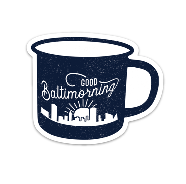 Baltimorning Mug Sticker