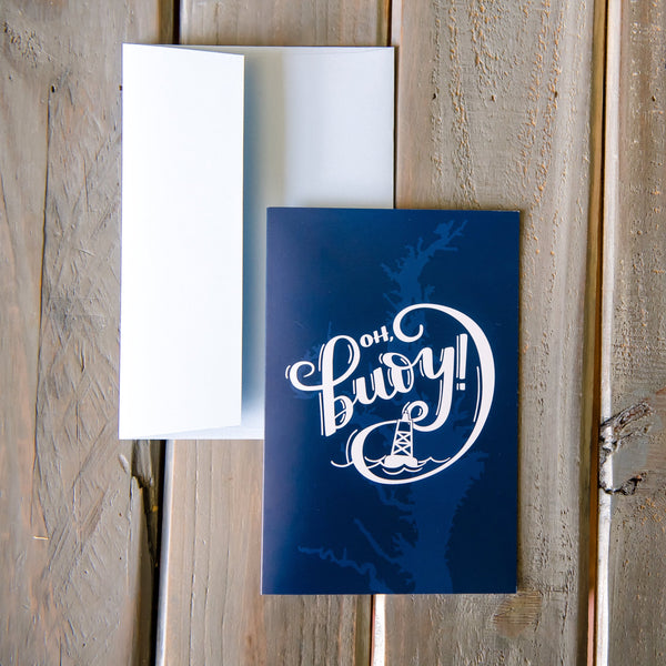 Oh Buoy! - Greeting Card