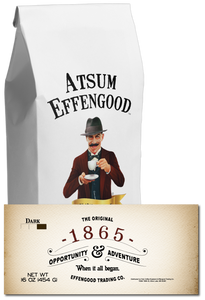 1865 (Dark) - Atsum Effengood Coffee