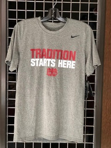 TRADITION STARTS HERE - NIKE DRIFIT MEN'S SHIRT