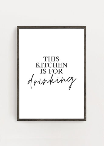 This Kitchen Is For Drinking Poster